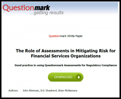 Role of Assessments in Mitigating Risk for Financial Services Organizations